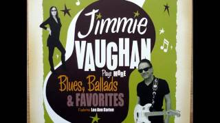 Jimmie Vaughan & Lou Ann Barton - I'm In The Mood For You