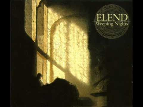 ELEND   Dancing Under the Closed Eyes of Paradise - ['Weeping Nights' version]