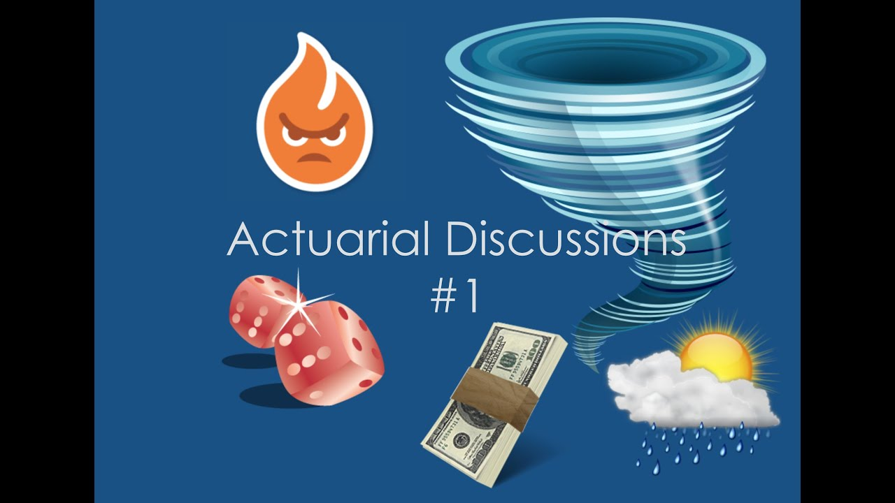 Actuarial Discussions: #1 Catastrophe Bonds & Gambling on Natural Disasters