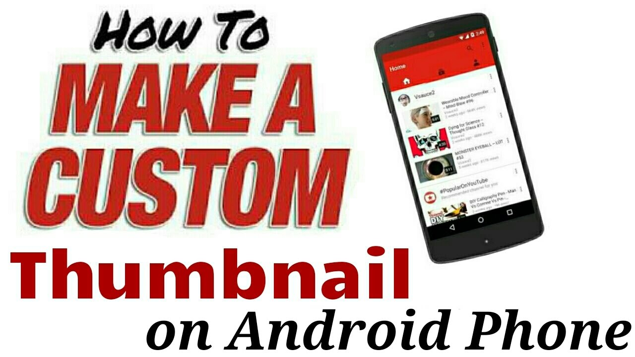 How to make a custom thumbnail for your YouTube videos on android in hindi
