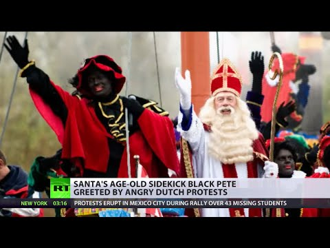 Dutch Santa's sidekick 'Black Pete' greeted by angry protests