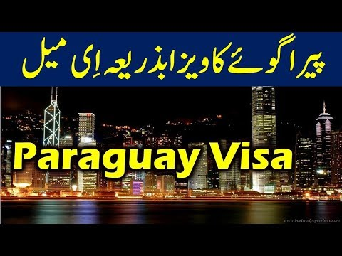 Paraguay Visa Process for Pakistanis who want to live in Paraguay.