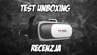 GOGLE VR VIRTUAL BOX 2 - UNBOXING, TEST, RECENZJA
