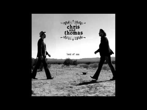 YOU'RE THE ONE I WANT-Chris and Thomas