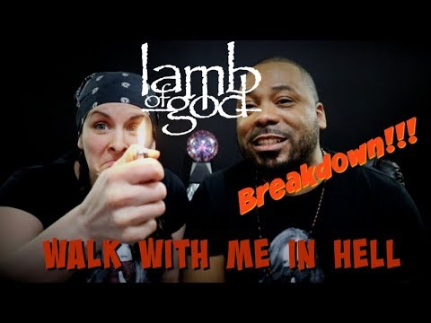 Lamb Of God Walk With Me In Hell Reaction!!