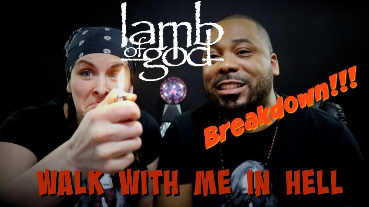 Lamb Of God Walk With Me In Hell Reaction Youtube