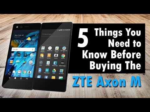 5 Things You Need to Know BEFORE Buying the ZTE Axon M - YouTube