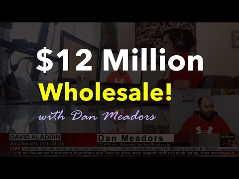 How Dan sold 12 Million+ in Wholesale Products