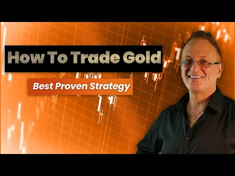 How to Trade Gold: Best Proven Strategy