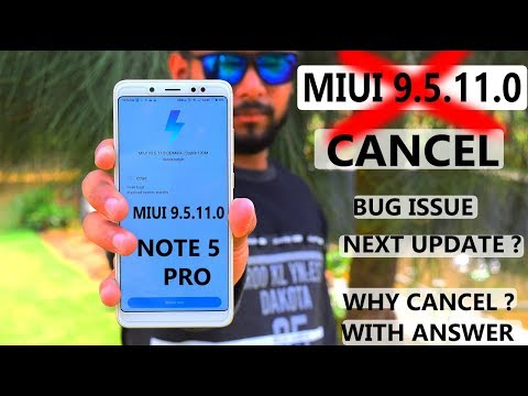 Redmi Note 5 Pro - MIUI 9.5.11.0 Cancel #Bug# why ? with answer