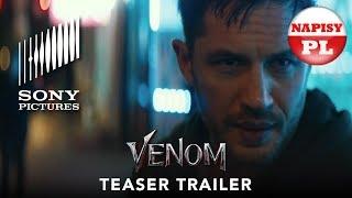 ZWIASTUN: Venom [NAPISY PL] | Tom Hardy, Ruben Fleischer (2018)