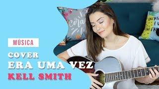 Baixar ERA UMA VEZ - KELL SMITH | JOYCE KITAMURA