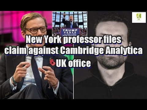New York professor files claim against Cambridge Analytica UK office