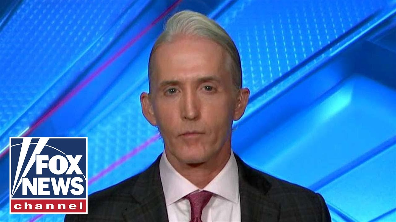 Gowdy: Only one question will make a difference at Mueller hearing