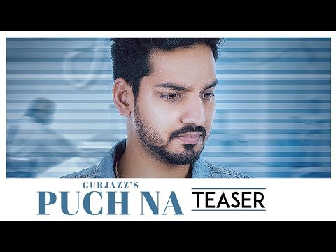 Song Teaser ► Puch Na: Gurjazz | Full Song releasing on 21 April