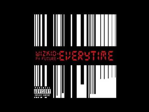 Wizkid - Everytime Ft. Future