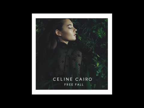 Celine Cairo - Free Fall (Official Audio)