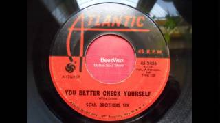 soul brothers six - you better check yourself
