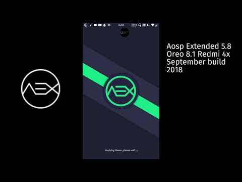 Aosp extended 5 8 Oreo Redmi 4x September Build 2018