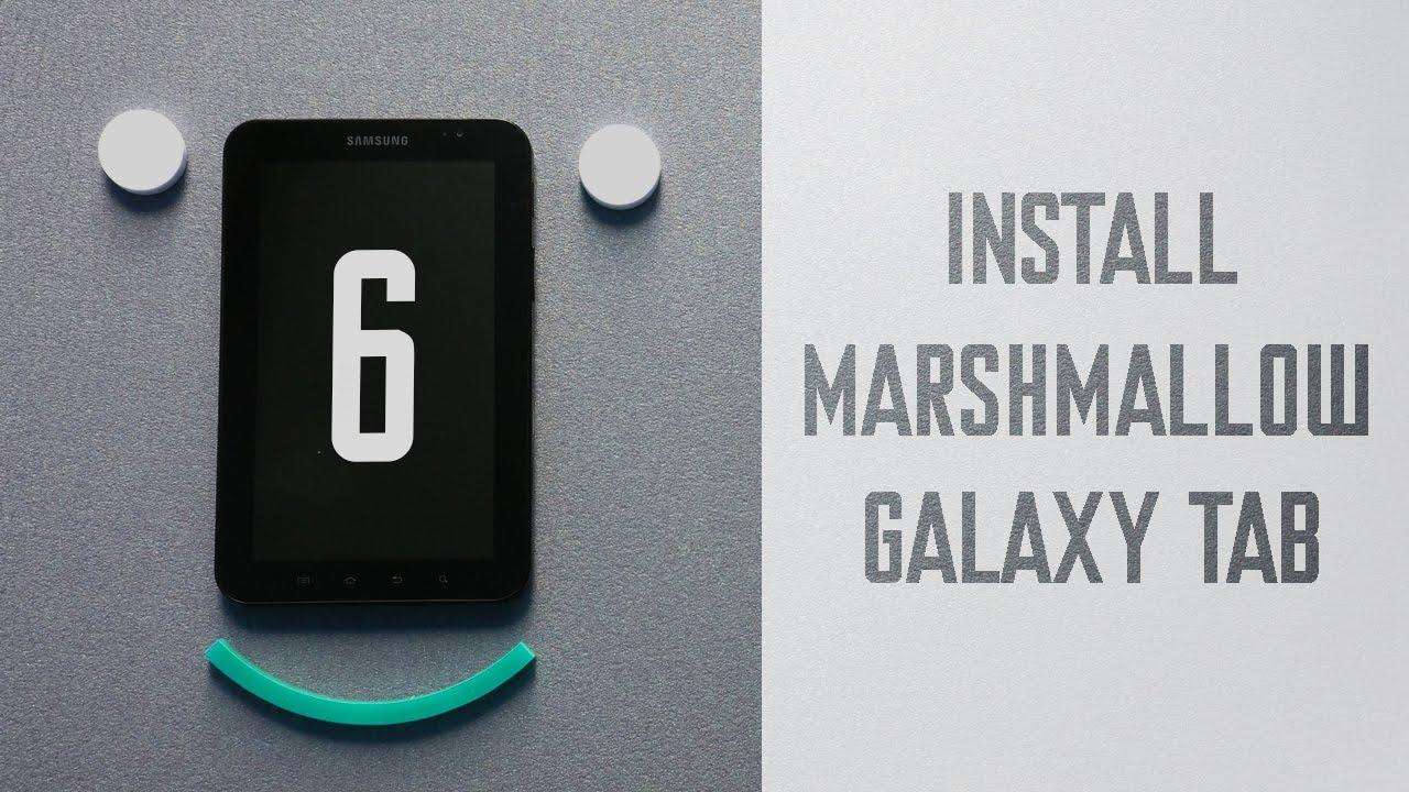 Install android marshmallow 6 on GALAXY TAB Gtp1000|OMNI ROM!