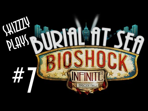 FINALE - Burial At Sea: Episode Two (Part 7) |