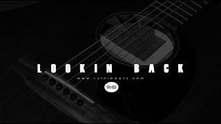"Sad Acoustic Guitar Rock Rap Beat ""Lookin Back"" [Hip Hop Instrumental]"