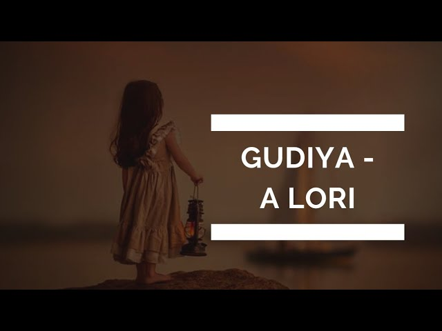 'gudiya' - a heart touching lori