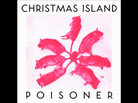 "Christmas Island--""Poisoner"""