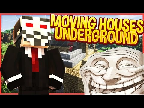 MOVING HOUSES UNDERGROUND!! (Minecraft Trolling)