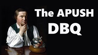 The APUSH DBQ (Updated for 2017 Rubric)