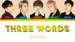 SECHSKIES (젝스키스) - THREE WORDS (Color Coded Lyrics Han Rom E…