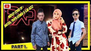 Medley Cover Lagu-lagu Mantap Part 1...!! Mucien, Puspa GOMEN & Ejai Aziz.