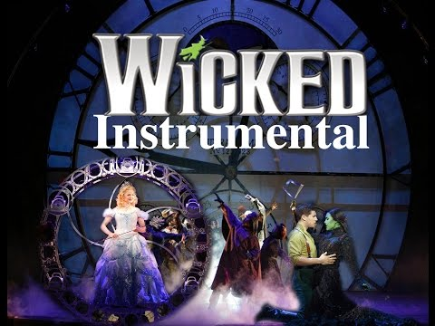 WICKED the musical - instrumental promo