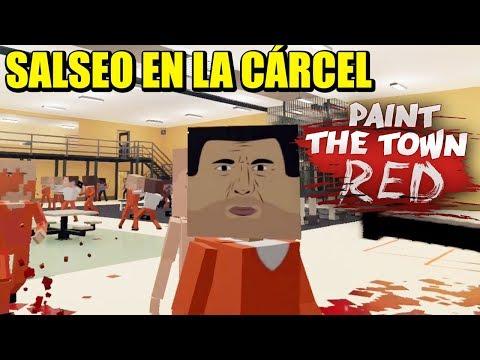 DURA VIDA DE LA CÁRCEL - PAINT THE TOWN RED   Gameplay Español