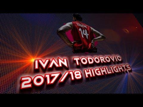 Ivan Todorovic 2018 Highlights