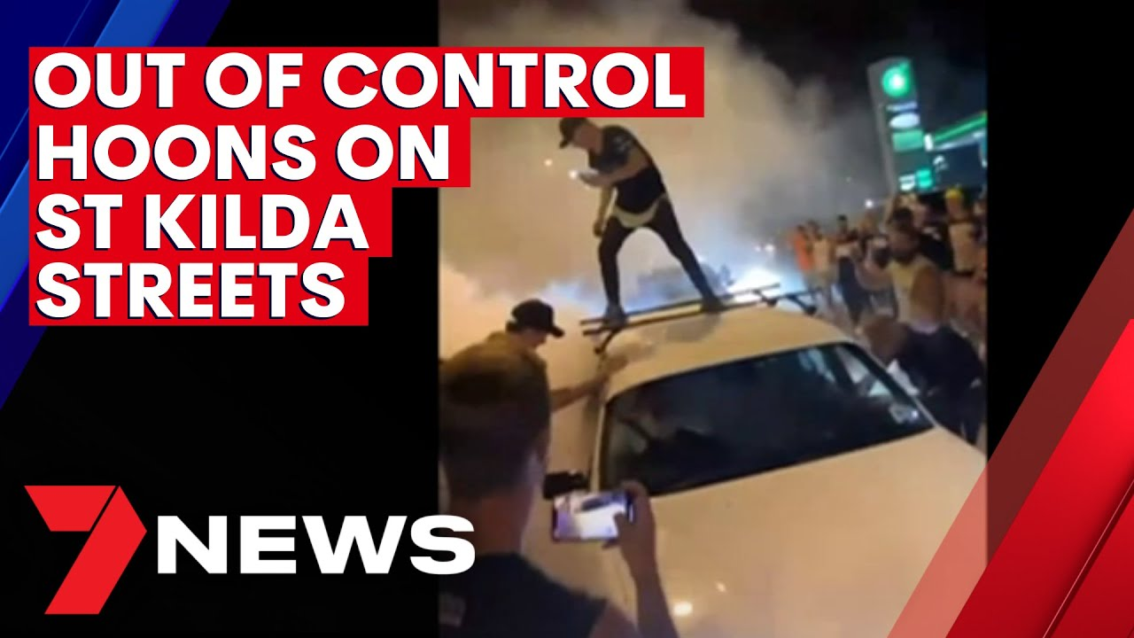 Out of control hoons take over St Kilda streets | 7NEWS