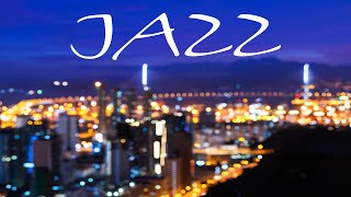 Smooth Jazz Music Playlist - Relaxing Night City JAZZ - Night Romantic Music