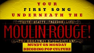 The Healing Song Underneath MOULIN ROUGE: THE MUSICAL - Mundy On Monday