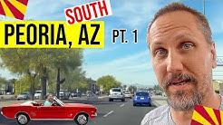 Peoria, Arizona Tour | Moving / Living In Phoenix, Arizona Suburbs (Peoria, AZ) (Pt. 1)