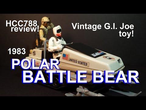 HCC788 - 1983 POLAR BATTLE BEAR - vintage G. I. Joe toy review! HD