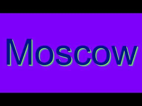 How to Pronounce Moscow