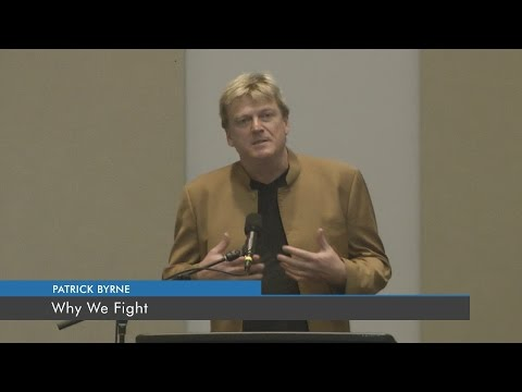 Why We Fight | Patrick Bryne