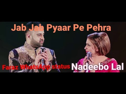 Jab Jab Pyar Pe Pehra .Part 1 Best Naseebo Lal Love WhatsApp Status Top New 2018