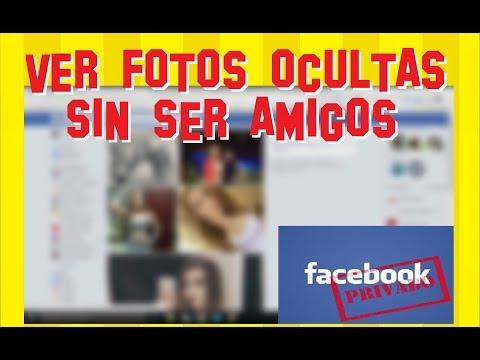 ▷ Ver FOTOS privadas de Facebook