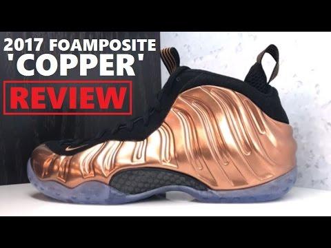 cd4f779c46f NIKE FOAMPOSITE ONE COPPER PENNNY 2017 RETRO SNEAKER REVIEW - YouTube