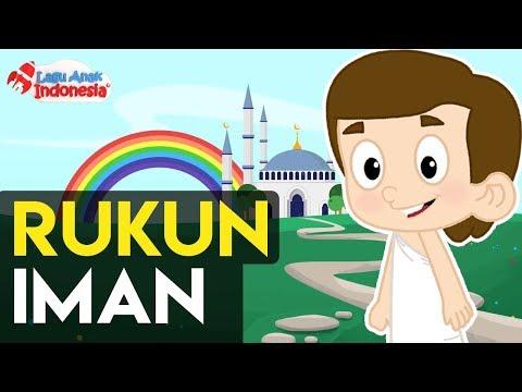 Lagu Anak Islami - Rukun Iman - Lagu Anak Indonesia