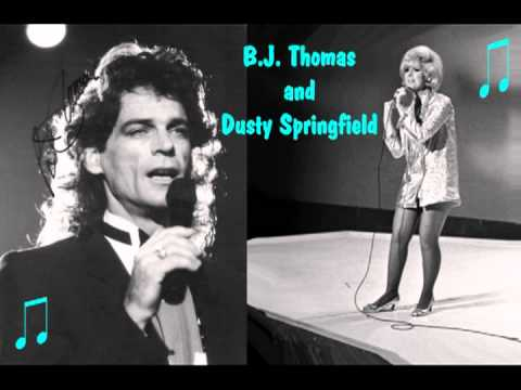 BJ THOMAS & DUSTY SPRINGFIELD  As Long As We Got Each Other 1989