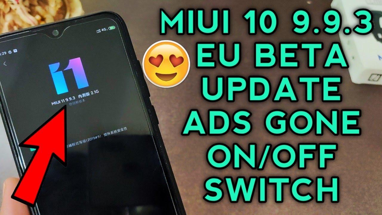 MIUI 11 9 9 3 EU BETA UPDATE   Ads On/Off   No Ads   Redmi Note 7    Security App Update   MIUI 10