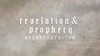 Revelation & Prophecy Week 2