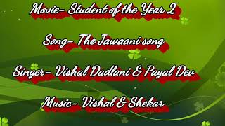 The Jawaani song of student of the year 2. This is my first video. Follow on Instagram in descriptio